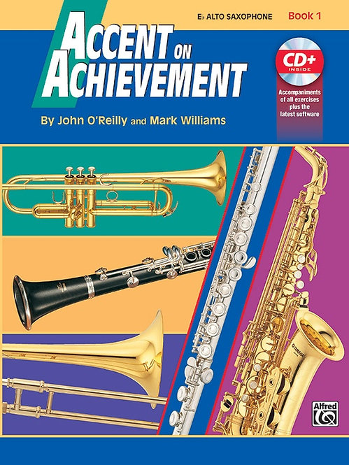 Alfred : Accent on Achievement, Book 1: E-Flat Alto Sax