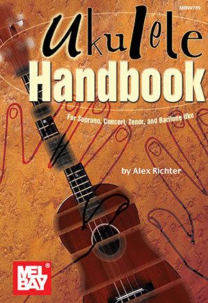Ukulele Handbook : Mel Bay