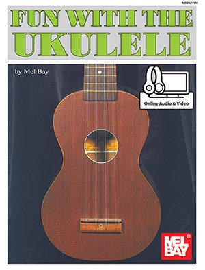 Mel Bay : Fun with the Ukulele (Book + DVD)