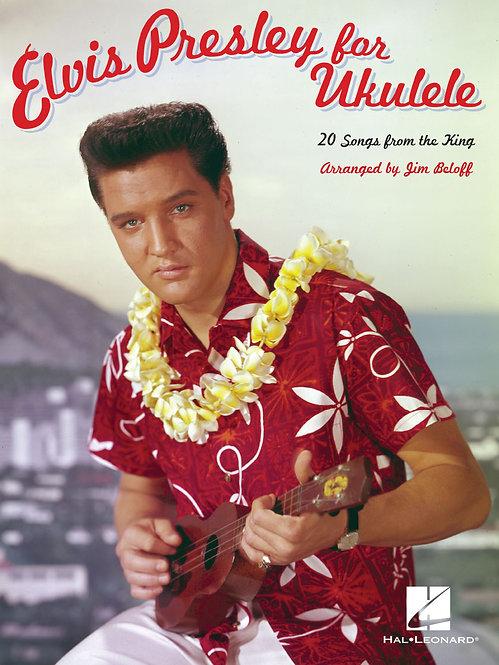 Elvis Presley for Ukulele : Hal Leonard