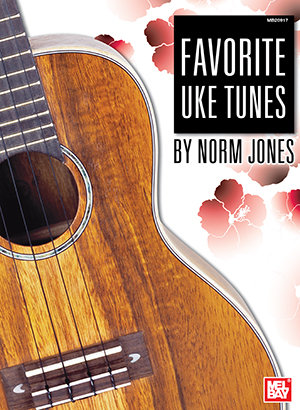 Favorite Uke Tunes : Mel Bay