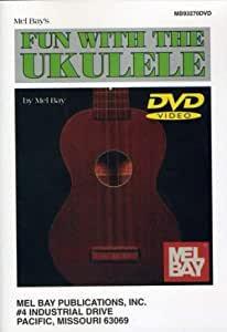 Fun with the Ukulele DVD : Mel Bay