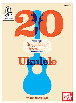 20 Pieces From Briggs Banjo Instructor : Mel Bay