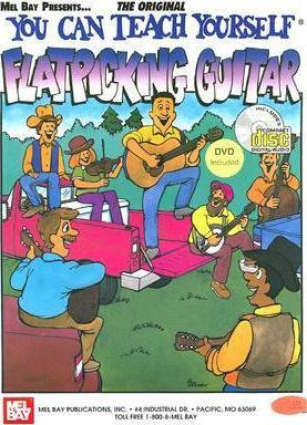 You Can Teach Yourself Flatpicking Guitar : Mel Bay