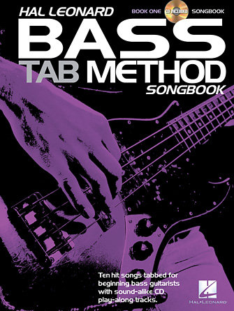 Bass Tab Method Songbook 1 (Book + CD) : Hal Leonard