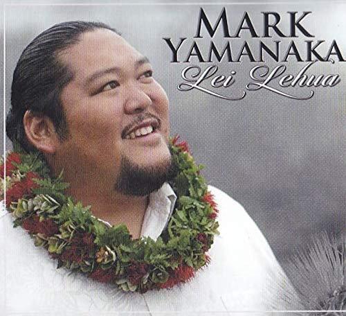 Mark Yamanaka : Lei Lehua