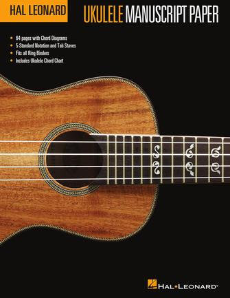 Ukulele Manuscript Paper : Hal Leonard
