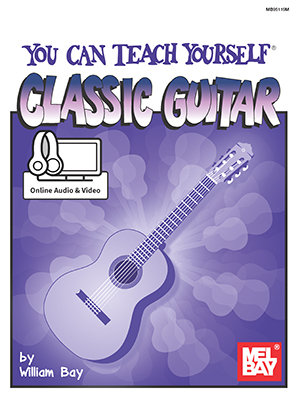 Mel Bay : You Can Teach Yourself Classic Guitar (Book + Online Audio/Video)