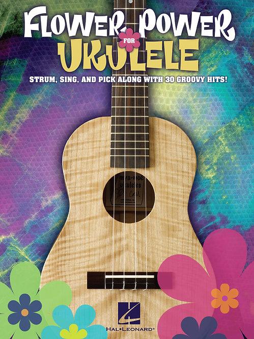 Flower Power for Ukulele : Hal Leonard