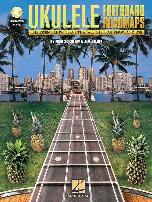 Fretboard Roadmaps - Ukulele : Hal Leonard