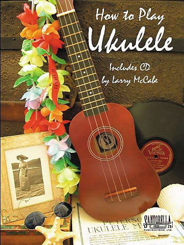 How to Play Ukulele (Book + CD) : Santorella Publications