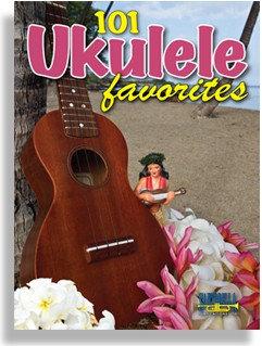 101 Ukulele Favorites : Santorella Publications