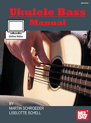 Ukulele Bass Manual : Mel Bay