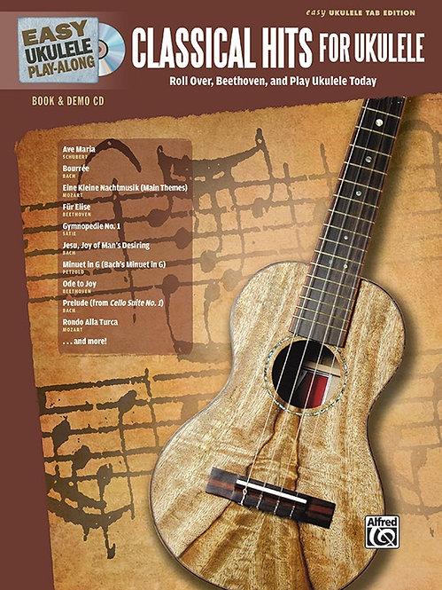 Alfred : Easy Ukulele Play-Along: Classical Hits for Ukulele (Book+ CD)