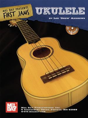 First Jams : Ukulele (Book + CD) : Mel Bay
