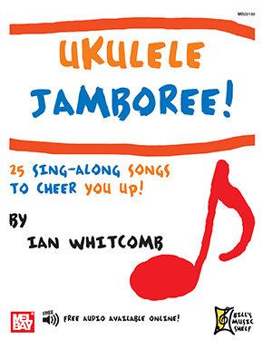 Ukulele Jamboree! : Mel Bay