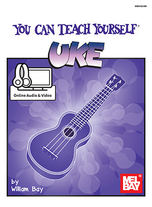 Mel Bay : You Can Teach Yourself Uke (Book + Online Audio/Video)