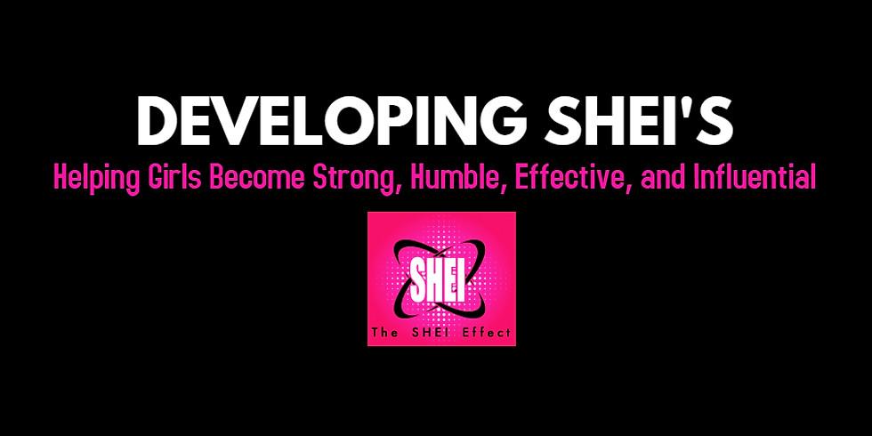 Developing SHEI'S