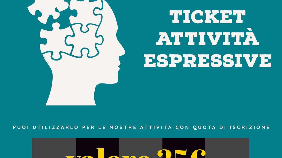 Ticket 25 Euro per Attività Espressive