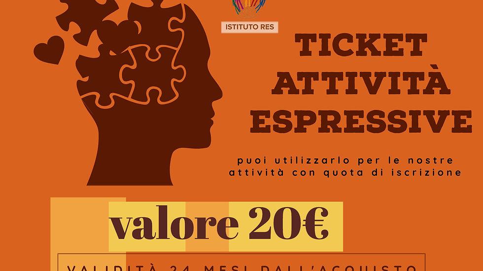 Ticket 20Euro per Attività Espressive