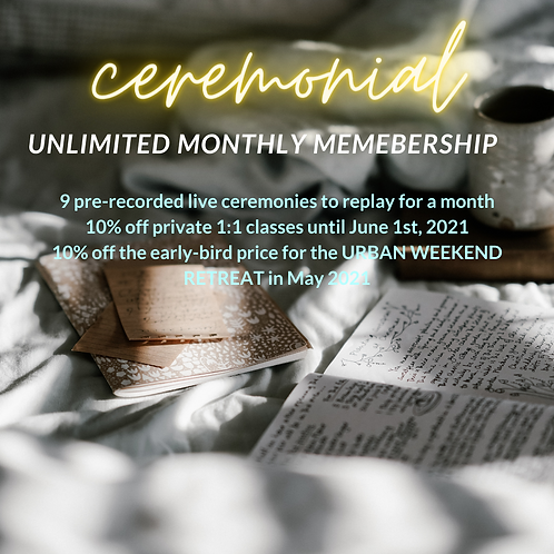 Ceremonial Unlimited Monthly Membership
