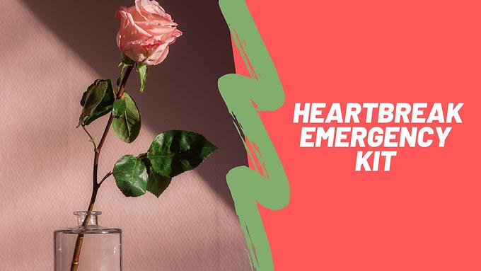Heart Break Emergency Kit (free)