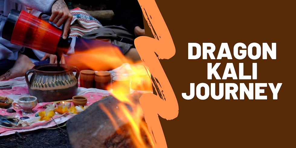 Ceremony of Transformation - Yin Dragon Journey, Kali Mantra, Cacao Ceremony