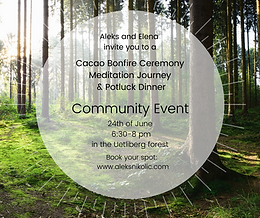Community Event: Cacao Bonfire Ceremony, Meditation, Potluck