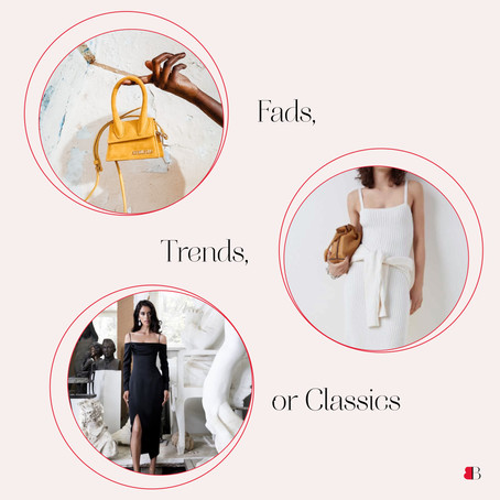 What's the difference between a fad, a trend, and a classic?