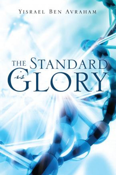 The Standard is Glory