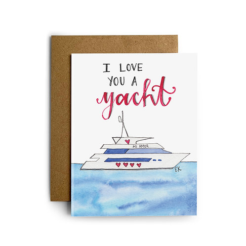 Love You Yacht Greeting Card