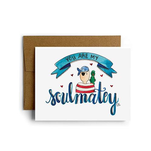 Soulmatey Greeting Card