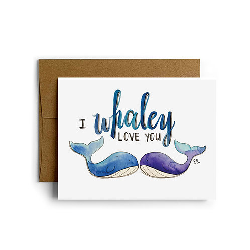 Whaley Love You Greeting Card