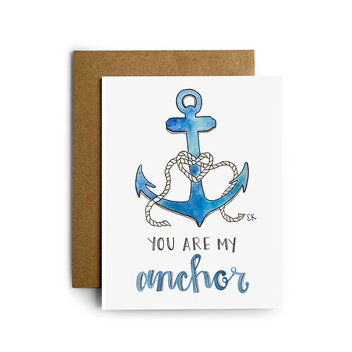 You Are My Anchor Greeting Card