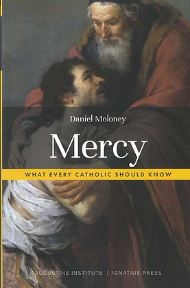 Mercy - What Every Catholic Should Know