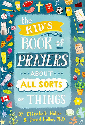 THE KIDS BOOK OF PRAYERS - About All Sorts Of Things