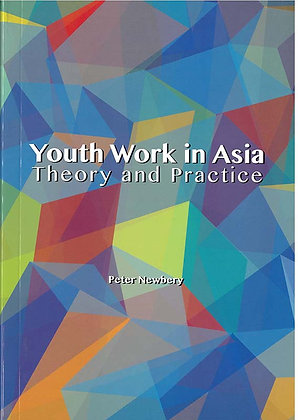 YOUTH WORK IN ASIA THEORY AND PRACTICE