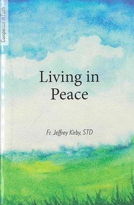 LIVING IN PEACE (COMPANION IN FAITH)