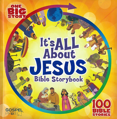 IT'S ALL ABOUT JESUS BIBLE STORYBOOK (HC) (ONE BIG STORY)