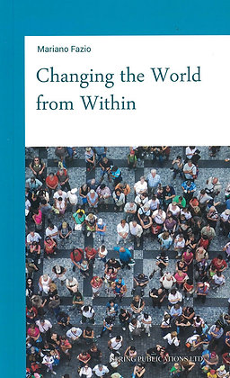 Changing the World from Within