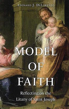 MODEL OF FAITH : REFLECTING ON THE LITANY OF SAINT JOSEPH
