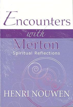 ENCOUNTERS WITH MERTON - Spiritual Reflections
