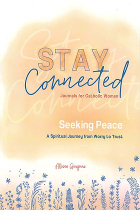 SEEKING PEACE: A SPIRITUAL JOURNEY FROM WORRY TO TRUST