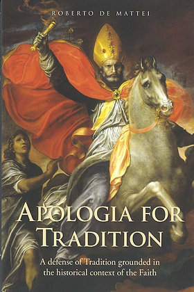 APOLOGIA FOR TRADITION