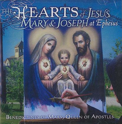 THE HEARTS OF JESUS , MARY & JOSEPH AT EPHESUS (CD)