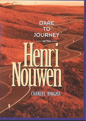 DARE TO JOURNEY WITH HENRI NOUWEN / 勇闖人生