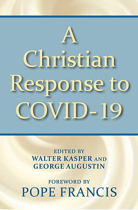 A CHRISTIAN REPONSE TO COVID 19