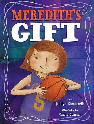 MEREDITH'S GIFT (HC)