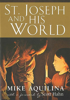 ST. JOSEPH AND HIS WORLD