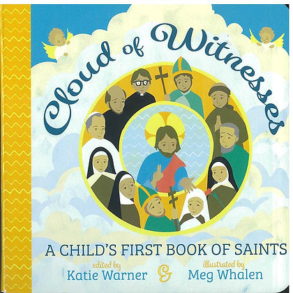 Cloud of Witnesses : A Child's First Book of Saints